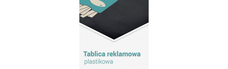 Tablica / szyld reklamowy plastikowy
