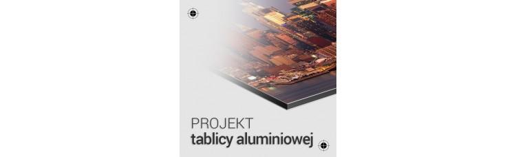 Projekt tablicy aluminiowej